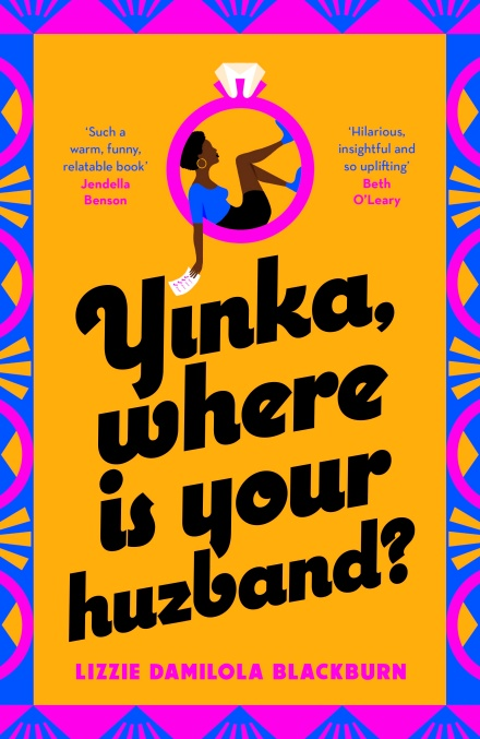 Cover of Yinka Where Is Your Huzband? by Lizzie Damilola Blackburn